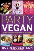 Party Vegan: Fabulous, Fun Food for Every Occasion (Paperback)