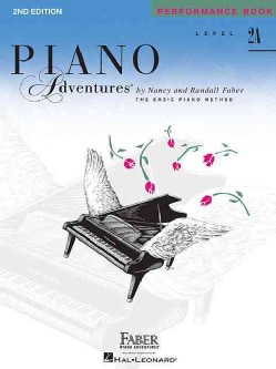 Piano Adventures Performance Book, Level 2a (Paperback)