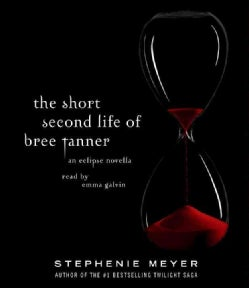 The Short Second Life of Bree Tanner: An Eclipse Novella (CD-Audio)