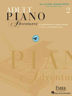 Adult Piano Adventures All-in-One Lesson Book 2: Solos, Technique, Theory (Paperback)