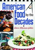 American Food by the Decades (Hardcover)