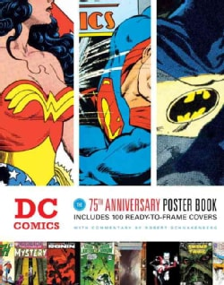 Dc Comics: The 75th Anniversary Poster Book (Paperback)