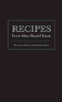 Recipes Every Man Should Know (Hardcover)