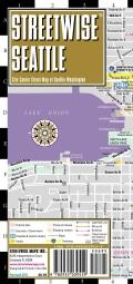 Streetwise Seattle: City Center Street Map of Seattle, Washington (Sheet map, folded)