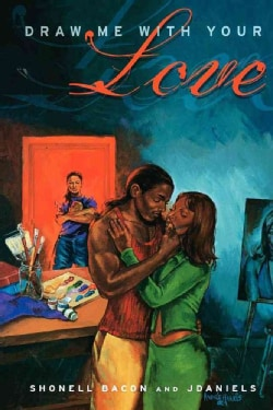 Draw Me With Your Love (Paperback)