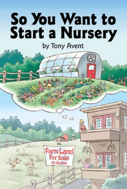 So You Want to Start a Nursery (Hardcover)