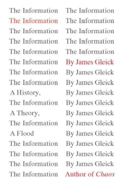The Information: A History, a Theory, a Flood (Hardcover)