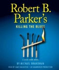 Robert B. Parker's Killing the Blues: A Jesse Stone Novel (CD-Audio)
