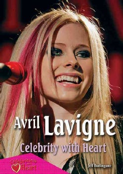Avril Lavigne: Celebrity With Heart (Paperback)