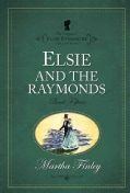 Elsie and the Raymonds (Paperback)