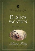 Elsie's Vacation (Paperback)