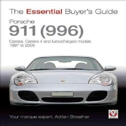 Porsche 911 (996): Carrera, Carrera 4 and Turbocharged Models, Model Year 1997 to 2005 (Paperback)