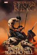 Dark Tower: The Battle of Jericho Hill Premiere (Hardcover)