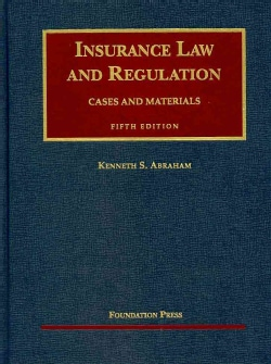 Insurance Law and Regulation: Cases and Materials (Hardcover)