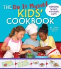 The Do It Myself Kids' Cookbook: Nothing Sharp, Nothing Hot! (Spiral bound)