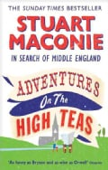 Adventures on the High Teas: In Search of Middle England (Paperback)