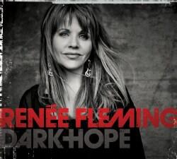 Renee Fleming - Dark Hope