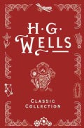 H. G. Wells Classic Collection (Hardcover)