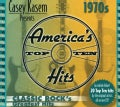 Various - Casey Kasem Presents America's Top Ten: The 70's Classic Rock's Greatest Hits
