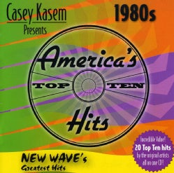 Various - Casey Kasem Presents America's Top Ten: The 80's New Wave's Greatest Hits