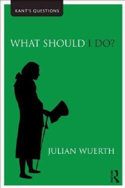 What Should I Do? (Paperback)