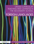 Cross-Curricular Teaching and Learning in the Secondary School- Foreign Languages (Paperback)