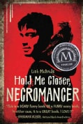 Hold Me Closer, Necromancer (Hardcover)