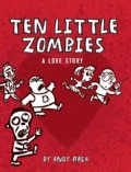 Ten Little Zombies: A Love Story (Hardcover)