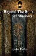 Beyond the Book of Shadows (Paperback)