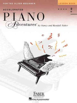 Accelerated Piano Adventures for the Older Beginner: Lesson Book 2 (Paperback)
