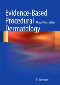 Evidence-Based Procedural Dermatology (Hardcover)