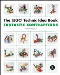 The LEGO Technic Idea Book: Fantastic Contraptions (Paperback)