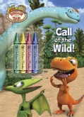 Call of the Wild! (Paperback)