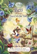 Bess: Two Colorful Tales: Art Lessons By Bess and A Masterpiece for Bess (Paperback)