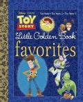 Toy Story Little Golden Book Favorites (Hardcover)