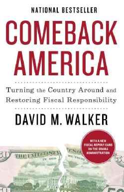 Comeback America: Turning the Country Around and Restoring Fiscal Responsibility (Paperback)