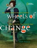 Wheels of Change: How Women Rode the Bicycle to Freedom (With a Few Flat Tires Along the Way) (Hardcover)