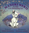 Maneki Neko: The Tale of the Beckoning Cat (Hardcover)