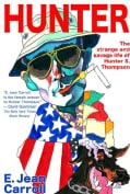 Hunter: The Strange and Savage Life of Hunter S. Thompson (Paperback)