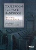 Courtroom Evidence Handbook, 2010-2011 (Paperback)