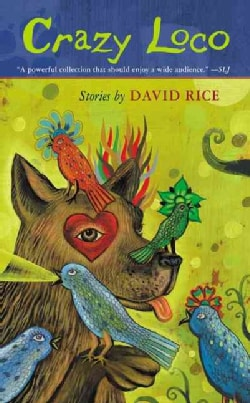 Crazy Loco: Stories (Paperback)