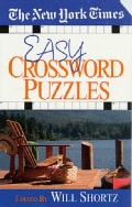 The New York Times Easy Crossword Puzzles: 200 Solvable Puzzles from the Pages of the New York Times (Paperback)