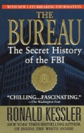 The Bureau: The Secret History of the FBI (Paperback)
