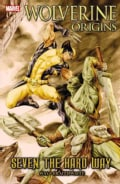 Wolverine Origins: Seven the Hard Way (Paperback)