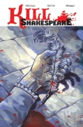 Kill Shakespeare 1: A Sea of Troubles (Paperback)