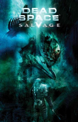 Dead Space: Salvage (Paperback)