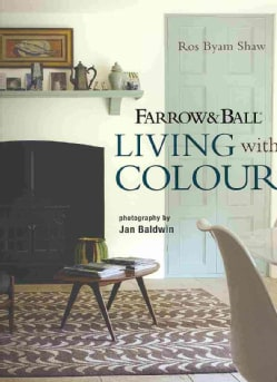 Farrow & Ball Living With Colour (Hardcover)