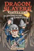 Class Trip to the Cave of Doom (Paperback)