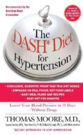 The Dash Diet for Hypertension: Lower Your Blood Pressure in 14 Days--Without Drugs (Paperback)
