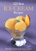 125 Best Ice Cream Recipes (Paperback)